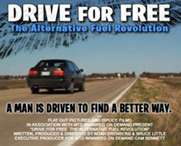 Drive for Free The alternative Fuel Revolution