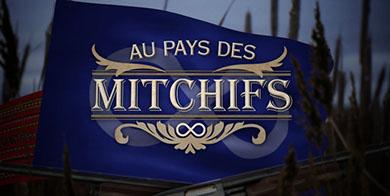 Au Pays Des Mitchiefs